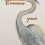 Original painting of a great heron and a quote about expectations