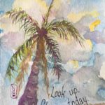 Original Painting of a palm tree and a blue sky reminding us to enjoy good moments