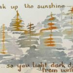 Original painting with quote about adjusting to our new normal by soaking up the sunshine